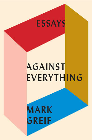 Mark Greif, Associate Professor of Literary Studies