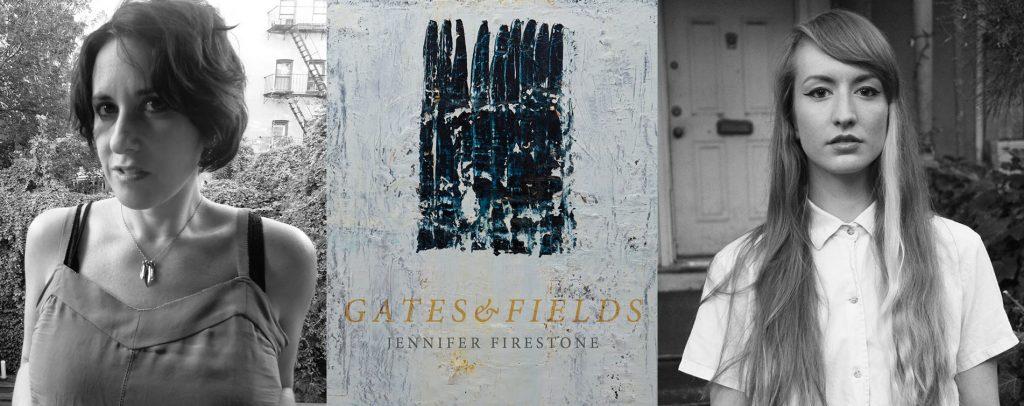 L-R: Jennifer Firestone, Gates and Fields, Emily Skillings