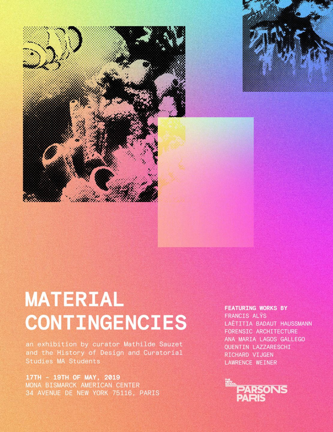 "Save the Date : ""Material Contingencies"" Exhibition"